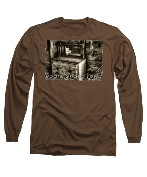 Chest With Mirror In Bodie Ghost Town Long Sleeve T-Shirt