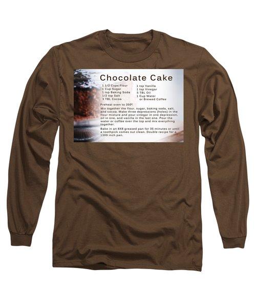 Chocolate Cake Recipe Long Sleeve T-Shirt
