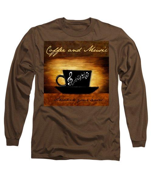Coffee And Music Long Sleeve T-Shirt