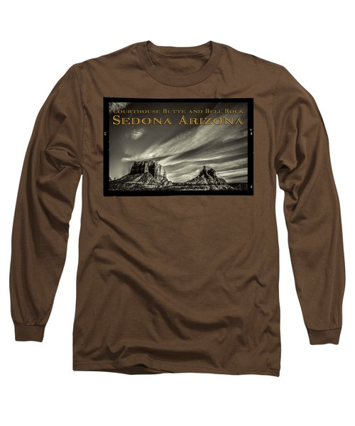 Courthouse Butte And Bell Rock Sedona Arizona Long Sleeve T-Shirt