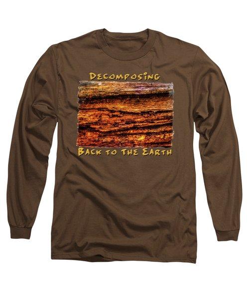 Decomposing Fallen Tree Trunk Detail Long Sleeve T-Shirt