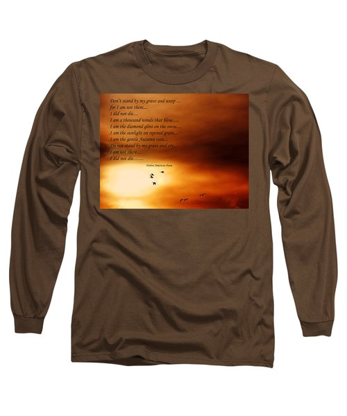 Long Sleeve T-Shirt featuring the photograph Do Not Weep by Denise Romano