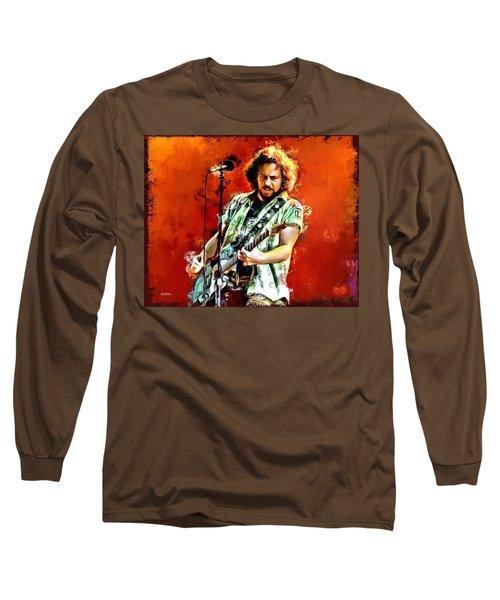 Eddie Vedder Of Pearl Jam Long Sleeve T-Shirt