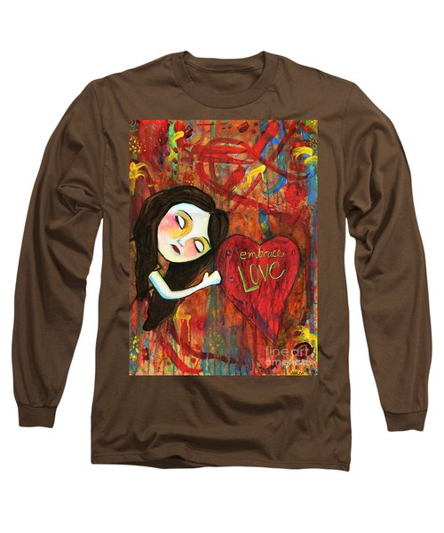 Embrace Love Long Sleeve T-Shirt