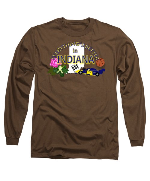 Everything's Better In Indiana Long Sleeve T-Shirt by Pharris Art