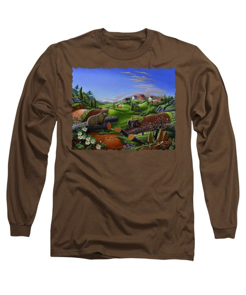 Farm Folk Art - Groundhog Spring Appalachia Landscape - Rural Country Americana - Woodchuck Long Sleeve T-Shirt