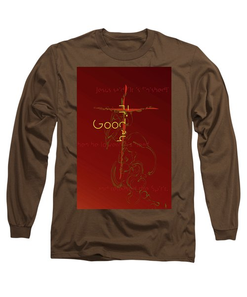 Good Friday Long Sleeve T-Shirt by Chuck Mountain