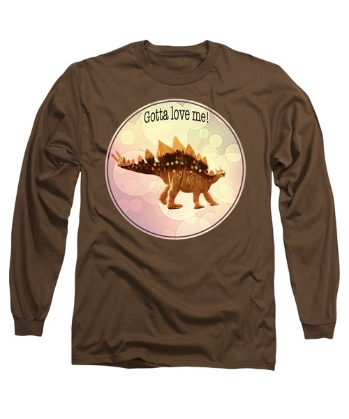 Gotta Love Me Long Sleeve T-Shirt