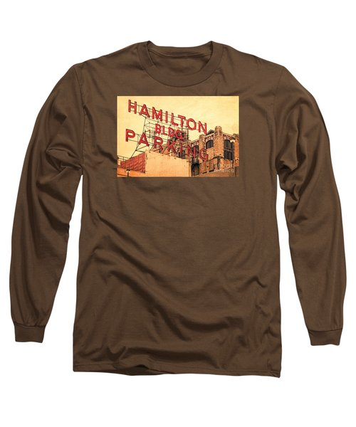 Hamilton Bldg Parking Sign Long Sleeve T-Shirt