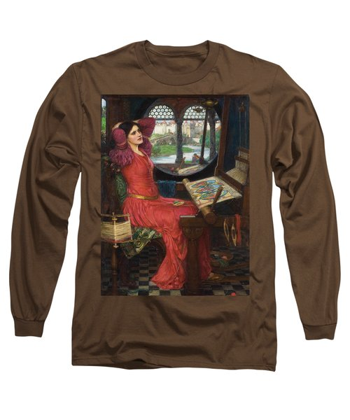 I Am Half Sick Of Shadows Said The Lady Of Shalott Long Sleeve T-Shirt