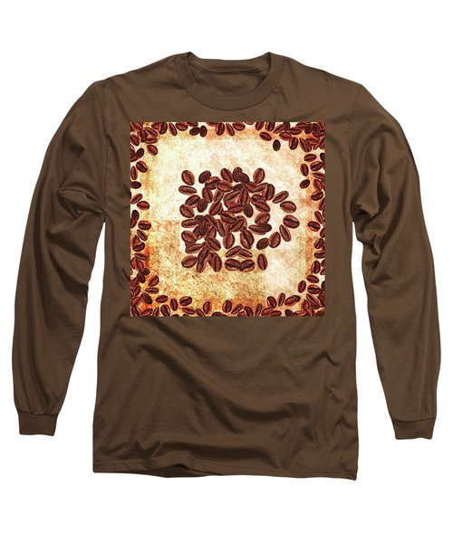I Dream Coffee Still Life With Beans Long Sleeve T-Shirt