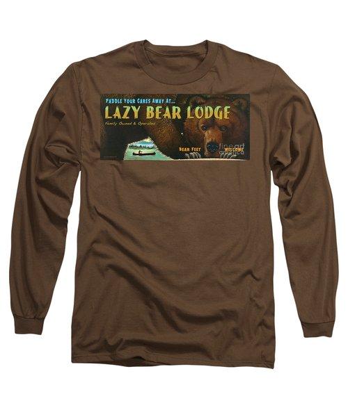 Lazy Bear Lodge Sign Long Sleeve T-Shirt