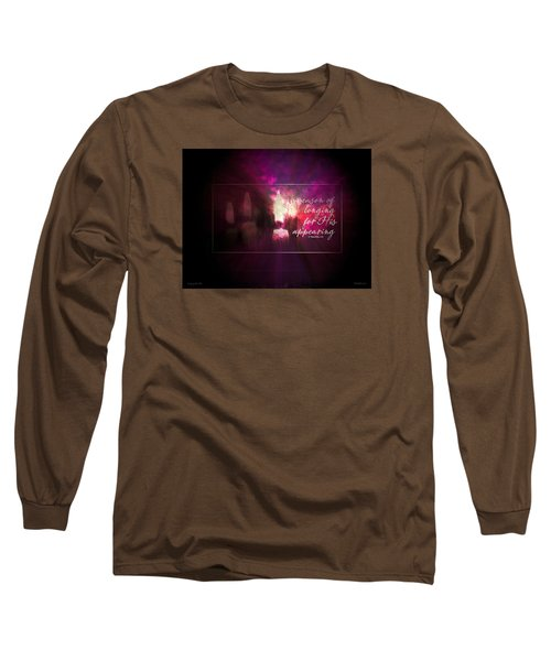 Longing For Him Long Sleeve T-Shirt
