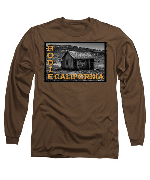Mine Shack At Bodie Ghost Town Long Sleeve T-Shirt