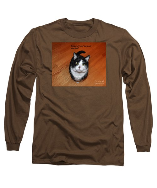 More Words From  Teddy The Ninja Cat Long Sleeve T-Shirt