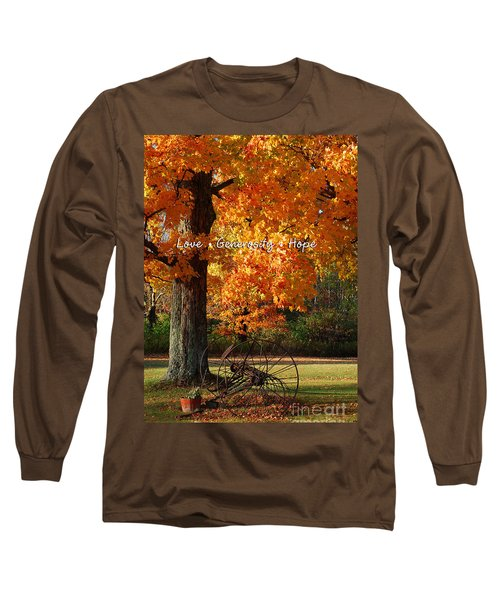 Long Sleeve T-Shirt featuring the photograph October Day Love Generosity Hope by Diane E Berry