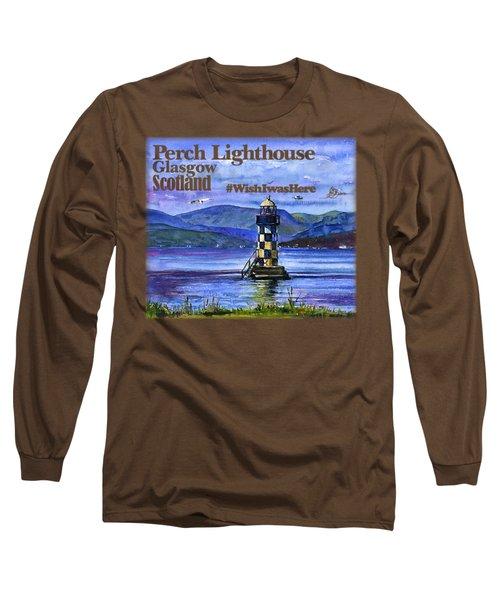 Perch Lighthouse Scotland Shirt Long Sleeve T-Shirt