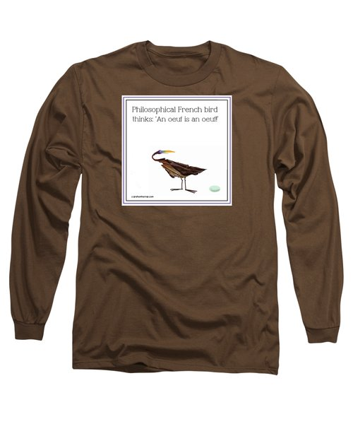 Long Sleeve T-Shirt featuring the digital art Philosophical Bird by Graham Harrop
