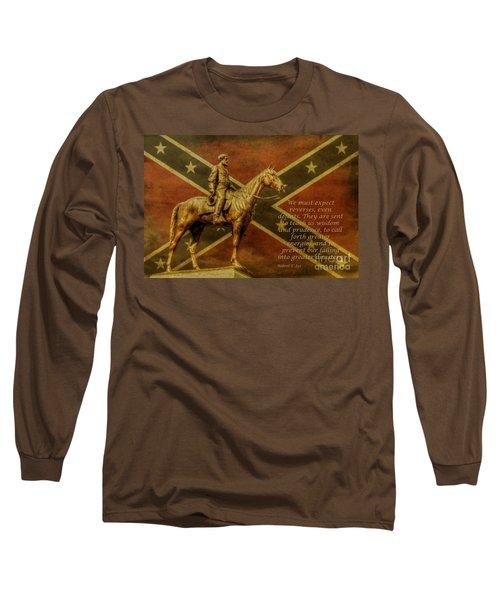 Robert E Lee Inspirational Quote Long Sleeve T-Shirt