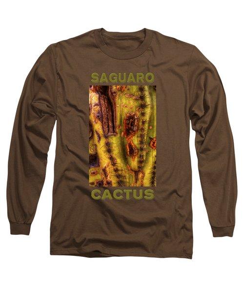 Saguaro Detail No. 24 Long Sleeve T-Shirt