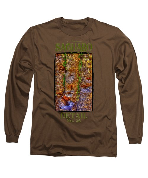 Saguaro Detail No. 26 Long Sleeve T-Shirt