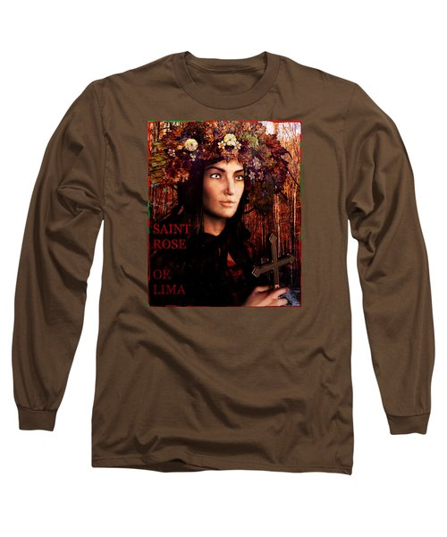 Saint Rose Of Lima Long Sleeve T-Shirt by Suzanne Silvir