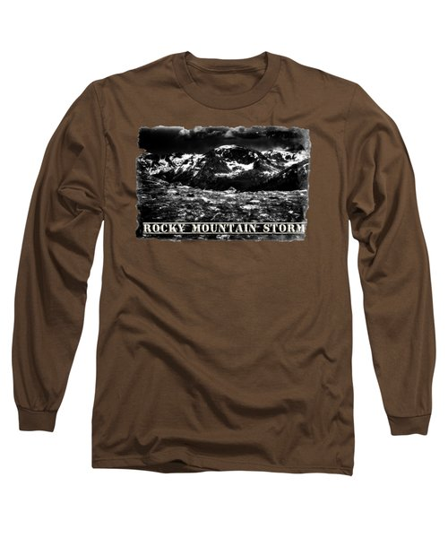 Storm Clouds Gathering In The Rockies Long Sleeve T-Shirt