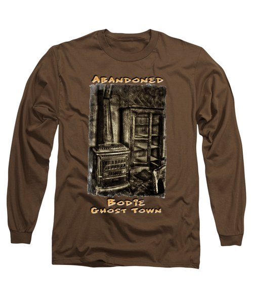 Stove And Cabinet Bodie Ghost Town Long Sleeve T-Shirt