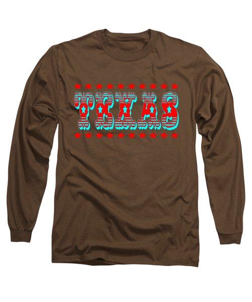 Texas Tshirt Design Long Sleeve T-Shirt by Art America Gallery Peter Potter