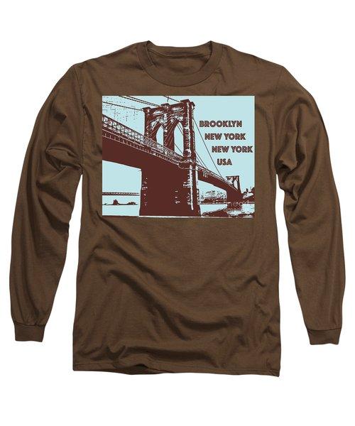 The Brooklyn Bridge, New York, Ny Long Sleeve T-Shirt