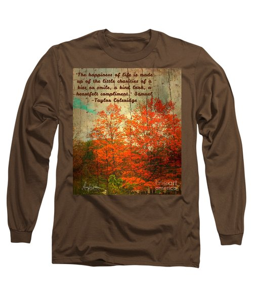 The Happiness Of Life By Taylor Coleridge Long Sleeve T-Shirt
