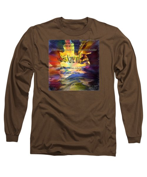 Unto Us Long Sleeve T-Shirt by Margie Chapman