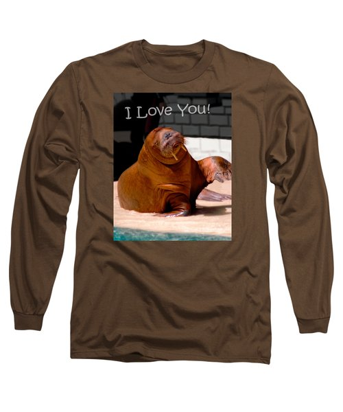 Walrus Loves You Long Sleeve T-Shirt by Bob Pardue