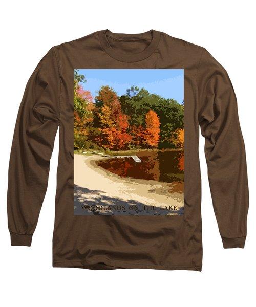 Woodlands On The Lake Long Sleeve T-Shirt
