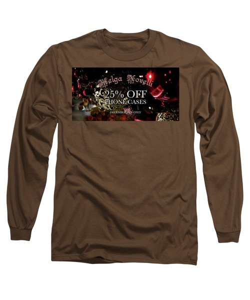 December Offer Phone Covers Long Sleeve T-Shirt