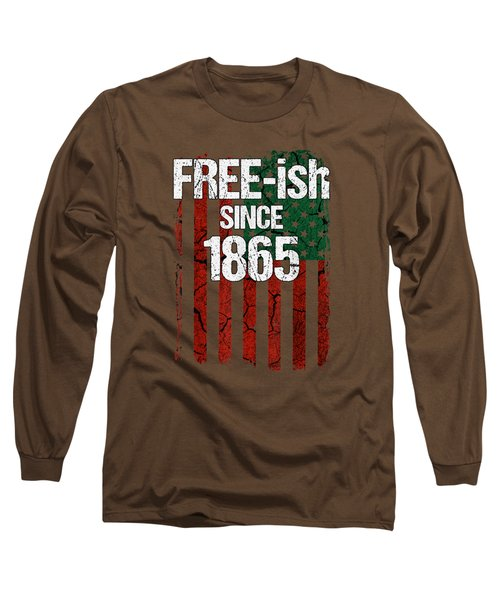 Free-ish Since 1865 Juneteenth Day Flag Black Pride Tshirt Long Sleeve T-Shirt