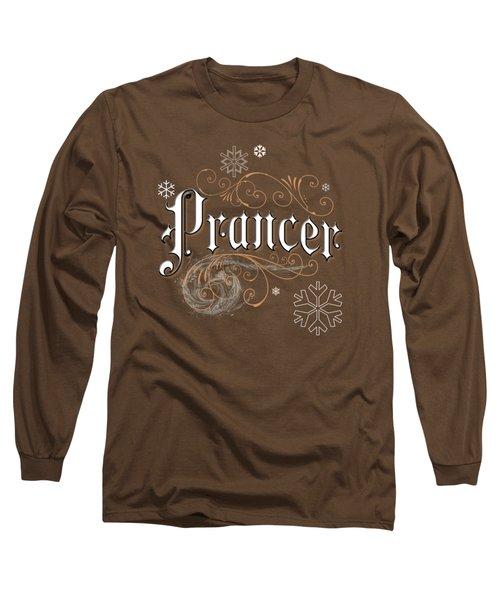 Prancer Long Sleeve T-Shirt