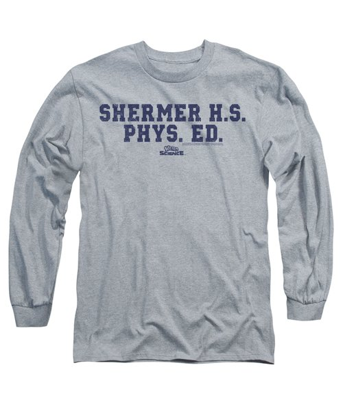 Weird Science - Shermer H.s. Long Sleeve T-Shirt