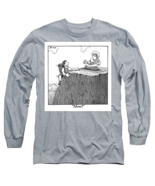 A Man Ascends A Mountain To Discover His Mother Long Sleeve T-Shirt