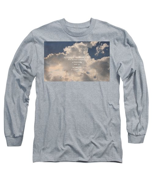 Be Thankful Long Sleeve T-Shirt