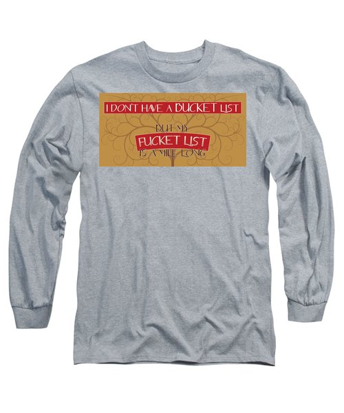 Long Sleeve T-Shirt featuring the photograph Bucket List by John Crothers