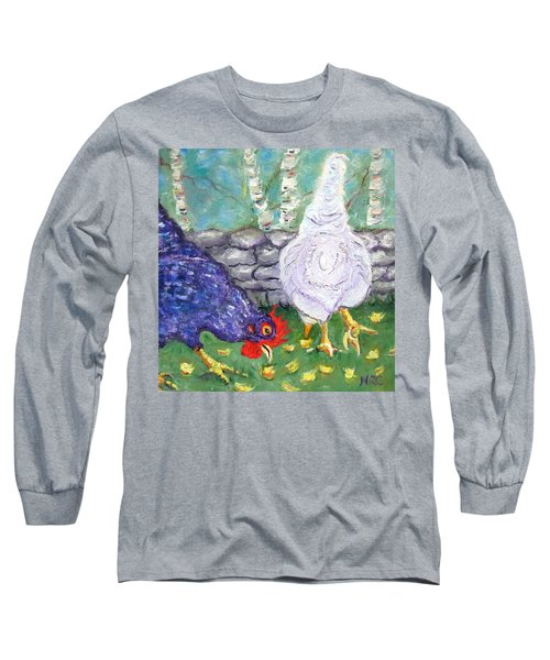 Chicken Neighbors Long Sleeve T-Shirt