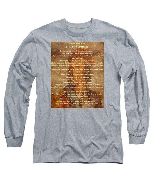 Chief Tecumseh Poem Long Sleeve T-Shirt