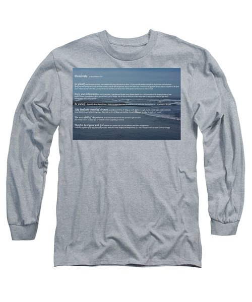 Desiderata  Long Sleeve T-Shirt
