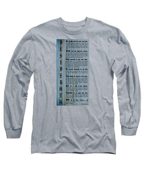 Desiderata 14 Long Sleeve T-Shirt
