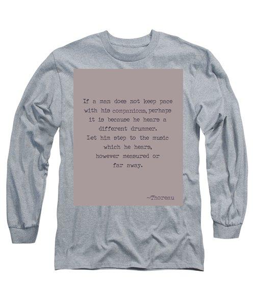 Different Drummer Long Sleeve T-Shirt