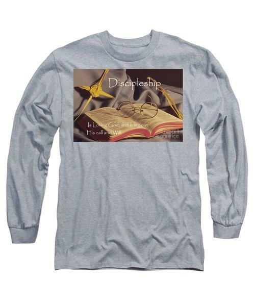 Discipleship Long Sleeve T-Shirt by Sharon Elliott