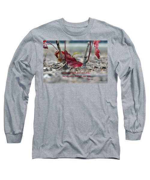 Long Sleeve T-Shirt featuring the photograph Everlasting Words by Larry Bishop