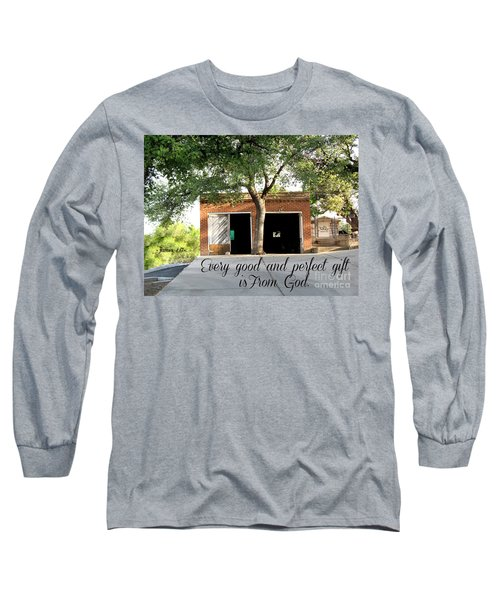 Every Good And Perfect Gift Long Sleeve T-Shirt