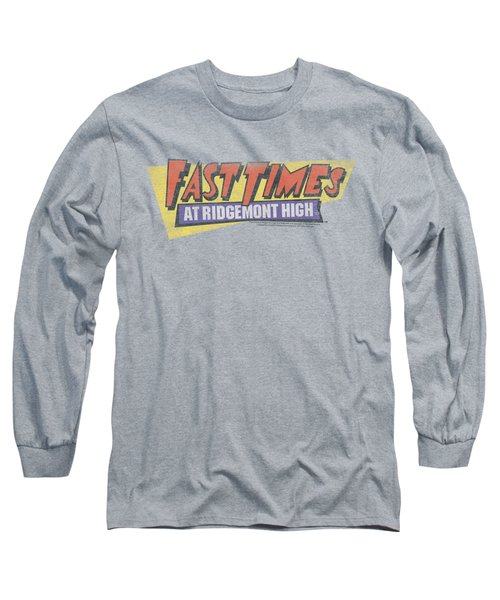 Fast Times Ridgemont High - Distressed Logo Long Sleeve T-Shirt